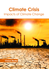 Climate Crisis: Impacts of Climate Change Cover Image