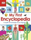 My First Encyclopedia: A Wealth of Knowledge at Your Fingertips Cover Image