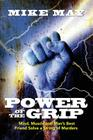 Power of the Grip: Mind, Muscle and Man's Best Friend Solve a String of Murders Cover Image