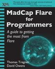 MadCap Flare for Programmers: A guide to getting the most from Flare Cover Image