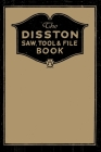 The Disston Saw, Tool and File Book Cover Image
