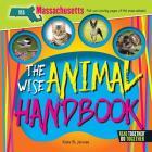 The Wise Animal Handbook Massachusetts Cover Image