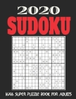 16X16 Sudoku Puzzle Book for Adults: Stocking Stuffers For Men: The Must Have 2020 Sudoku Puzzles: Super Sudoku Puzzles Holiday Gifts And Sudoku Stock Cover Image