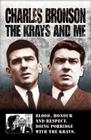 The Krays and Me: Blood, Honour and Respect. Doing Porridge With the Krays. Cover Image