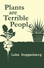 Plants Are Terrible People Cover Image