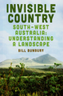 Invisible Country: South-west Australia: Understanding a Landscape Cover Image