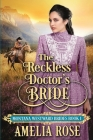 The Reckless Doctor's Bride Cover Image