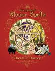 Book of Flower Spells (Spellbook Series) Cover Image
