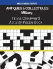 ANTIQUES & COLLECTIBLES Military Trivia Crossword Activity Puzzle Book Cover Image
