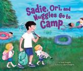 Sadie, Ori, and Nuggles Go to Camp (Kar-Ben Favorites) Cover Image
