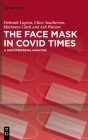 The Face Mask In COVID Times Cover Image
