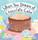 When You Dream of Chocolate Cake Cover Image