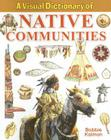 A Visual Dictionary of Native Communities (Crabtree Visual Dictionaries) Cover Image