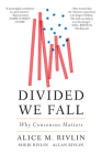 Divided We Fall: Why Consensus Matters Cover Image