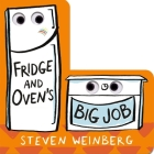 Fridge and Oven's Big Job (The Big Jobs Books) Cover Image