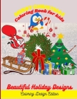 Merry Christmas: Coloring Book for kids: Beautiful Holiday Designs. Coloring Design Edition Cover Image