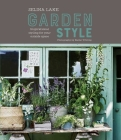 Selina Lake: Garden Style: Inspirational Styling for your Outside Space Cover Image