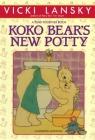 Koko Bear's New Potty (Lansky) Cover Image