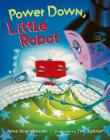 Power Down, Little Robot Cover Image