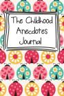 The Childhood Anecdotes Journal Cover Image
