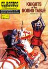 Knights of the Round Table (Classics Illustrated #11) Cover Image