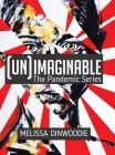 (UN)Imaginable: The Pandemic Series Cover Image