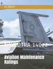 Aviation Maintenance Ratings: Navedtra 14022 Cover Image