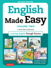 English Made Easy, Volume Two: A New ESL Approach: Learning English Through Pictures Cover Image