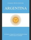 Argentina: La historia y legado de la nación desde la época colonial hasta la actualidad Cover Image