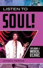 Listen to Soul! Exploring a Musical Genre Cover Image