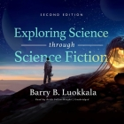 Exploring Science Through Science Fiction, Second Edition Lib/E Cover Image