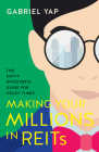 Making Your Millions in REITs: Important lessons from COVID-19 Cover Image