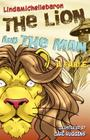 The Lion and the Man: A Fable Cover Image