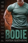 Bodie: A steamy contemporary military romance Cover Image