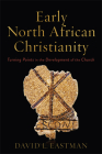 Early North African Christianity Cover Image