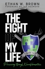 The Fight of My Life: Persevering through Neurofibromatosis Cover Image