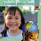 Chinese Americans (One Nation (Abdo Publishing Company)) Cover Image