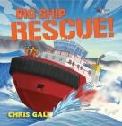 Big Ship Rescue! (Big Rescue) Cover Image
