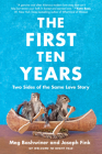 The First Ten Years: Two Sides of the Same Love Story Cover Image