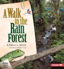 A Walk in the Rain Forest (Biomes of North America) Cover Image