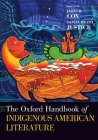 Oxford Handbook of Indigenous American Literature Cover Image