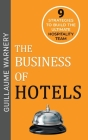 The Business of Hotels Cover Image
