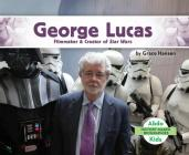 George Lucas: Filmmaker & Creator of Star Wars Cover Image