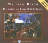 The Mutiny on Board H.M.S. Bounty, with eBook (Tantor Unabridged Classics) Cover Image