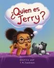 ¿Quién es Jerry? Cover Image