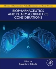 Biopharmaceutics and Pharmacokinetics Considerations (Advances in Pharmaceutical Product Development and Research) Cover Image