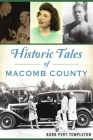 Historic Tales of Macomb County (American Chronicles) Cover Image