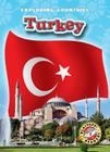 Turkey (Blastoff! Readers: Exploring Countries: Level 5 (Library)) Cover Image