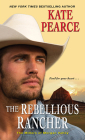 The Rebellious Rancher (The Millers of Morgan Valley #3) Cover Image