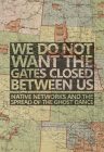 We Do Not Want the Gates Closed between Us: Native Networks and the Spread of the Ghost Dance Cover Image